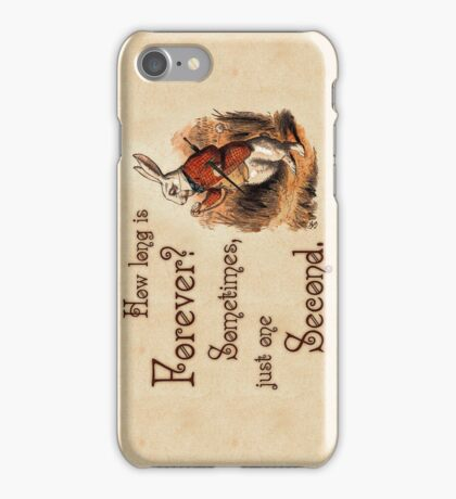 Alice in Wonderland Quote - How Long is Forever - White Rabbit Quote - 0104 iPhone Case/Skin