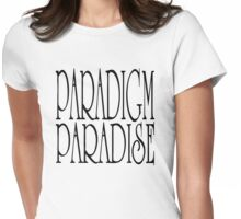 Paradigm Paradise Womens Fitted T-Shirt