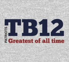 TB12: Greatest of All Time by nyah14