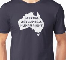 Seeking Asylum Is A Human Right (White) Unisex T-Shirt