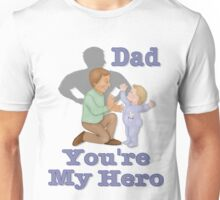 Dad Hero Unisex T-Shirt