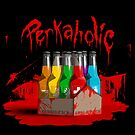 bloody perkoholic by aaronnaps