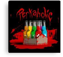 bloody perkoholic Canvas Print