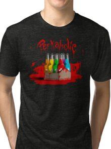 bloody perkoholic Tri-blend T-Shirt