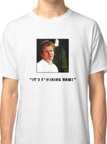 It's So Raw! Classic T-Shirt
