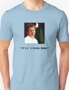 It's So Raw! T-Shirt