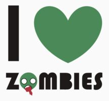 I <3 ZOMBIES by Emily Squirrell