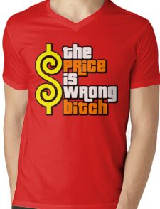 The Price Is Wrong, Bitch! Mens V-Neck T-Shirt