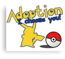 Pokemon Adoption: I Choose You Canvas Print
