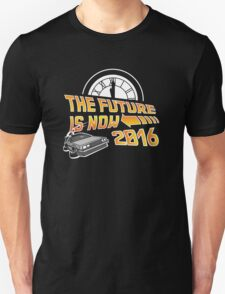 Back to the Future, The future is now 2016 Unisex T-Shirt