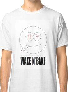 WAKE 'N' BAKE Classic T-Shirt