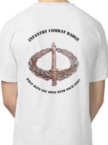 Infantry Combat Badge Classic T-Shirt