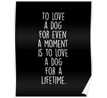 To Love A Dog Poster