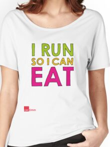 I Run So I Can Eat Women's Relaxed Fit T-Shirt
