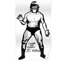 LUCHA THE GIANT uno Poster