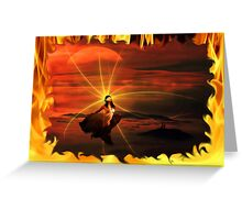 ~ Born In The Eternal Fire ~ Greeting Card