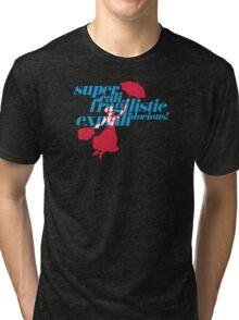 Supercalifragilisticexpialidocious Tri-blend T-Shirt