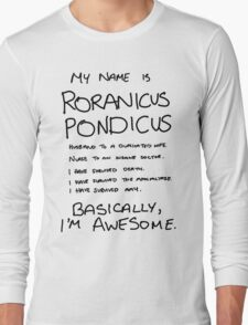 Roranicus Pondicus Long Sleeve T-Shirt