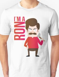 im a RON T-Shirt
