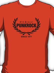 Old School PUNKROCK Since 1977 (in Black) T-Shirt