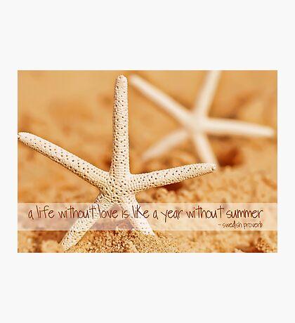 Starfish with Swedish Proverb Photographic Print