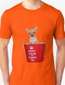 Keep Calm Chihuahua! Unisex T-Shirt