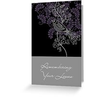 Remembering Your Losses Greeting Card
