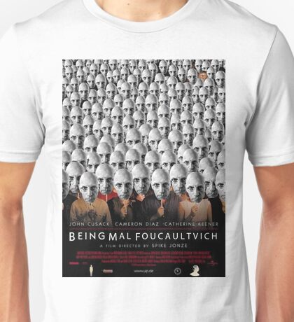 Being Mal Foucaultvich Unisex T-Shirt