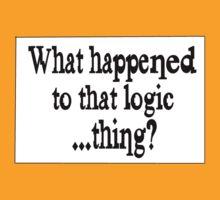 Where'd that Logic thing go? T-Shirt
