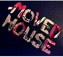 moved house Photographic Print