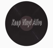 KEEP VINYL ALIVE by Matthew Laming