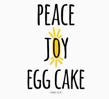Peace Joy Egg Cake Unisex T-Shirt