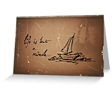 its not always smooth sailing.  Greeting Card