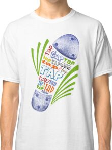 Tap Shoe Color Classic T-Shirt