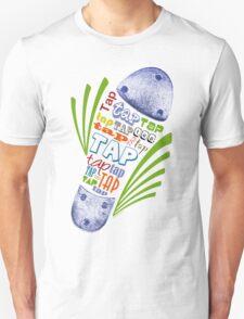 Tap Shoe Color Unisex T-Shirt