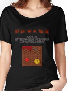 BEWARE: I'm a Stephen King's character! Women's Relaxed Fit T-Shirt