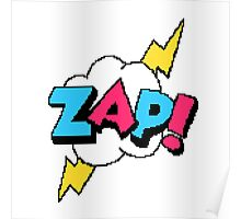 Zap! - pixel art Poster