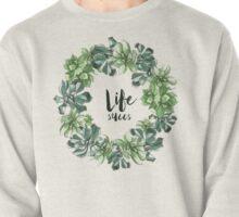 Life Succs - succulent wreath Pullover