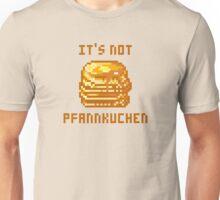 IT'S NOT PFANNKUCHEN Unisex T-Shirt