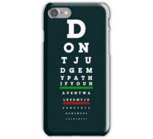 Don't Judge iPhone Case/Skin