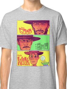The Good, The Bad and Woody Classic T-Shirt