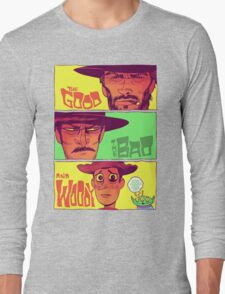 The Good, The Bad and Woody Long Sleeve T-Shirt
