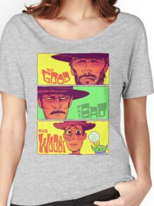 The Good, The Bad and Woody Women's Relaxed Fit T-Shirt