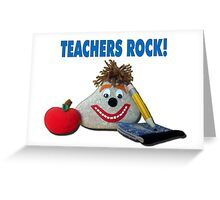 Teachers Rock! Greeting Card
