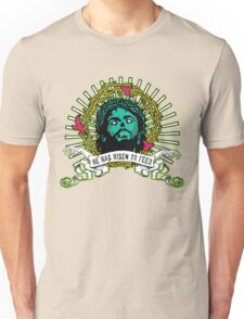 He Has Risen to Feed T-Shirt