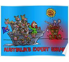 AUSTRALIAN EXPORT SHAME Poster