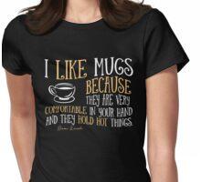 I like mugs Womens Fitted T-Shirt