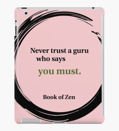 Inspirational Quote About Gurus iPad Case/Skin