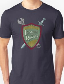 League Of Robots! Unisex T-Shirt