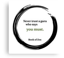 Inspirational Quote About Gurus Canvas Print